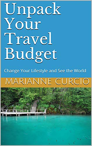 Unpack Your Travel Budget by Marianne Curcio ebook deal