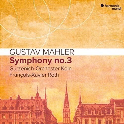 François-Xavier Roth, Gürzenich-Orchester Köln & Gustav Mahler