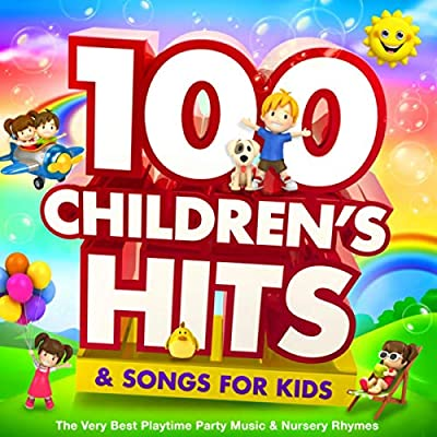 100 Childrens Hits & Songs For Kids: The Very Best Playtime Party Music & Nursery Rhymes
