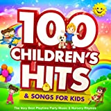 100 Childrens Hits & Songs For K...