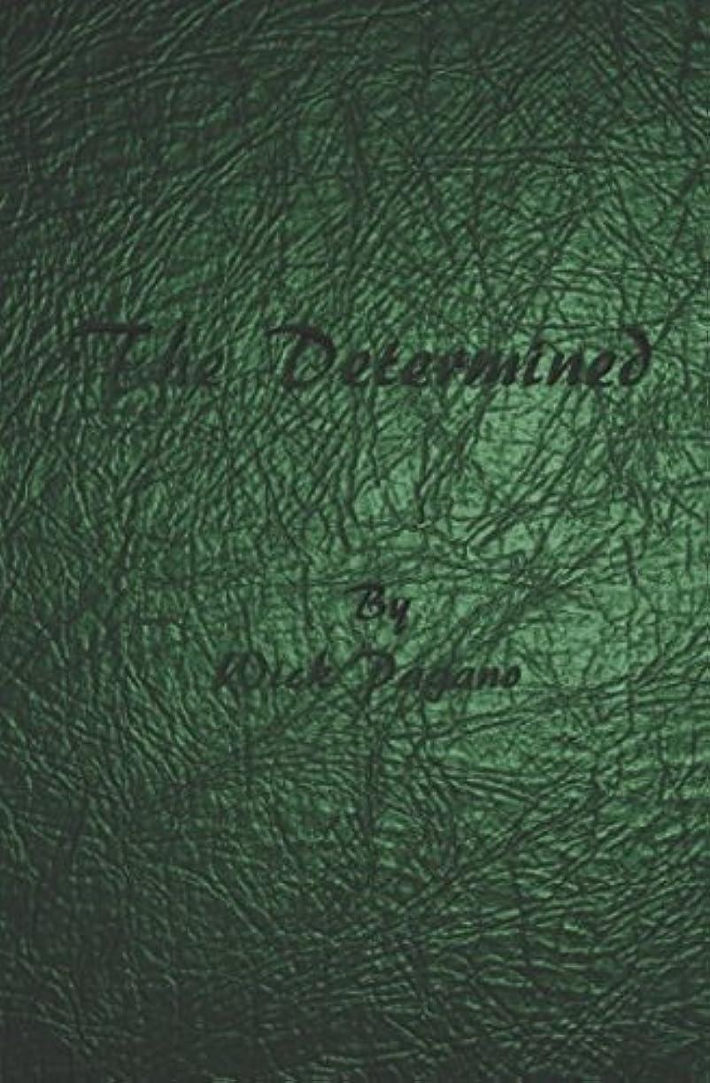抹消ベアリングマージンThe Determined (The Reaper's Anthology part 2)