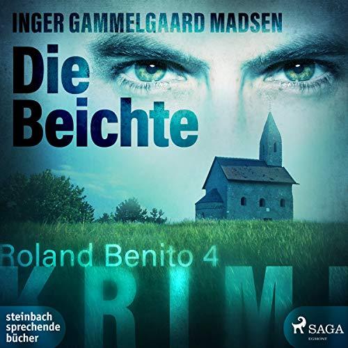 Die Beichte     Rolando Benito 4              Autor:                                                                                                                                 Inger Gammelgaard Madsen                               Sprecher:                                                                                                                                 Claudia Drews                      Spieldauer: 12 Std. und 8 Min.     2 Bewertungen     Gesamt 4,0