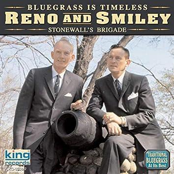 Bluegrass Is Timeless - Stonewall's Brigade