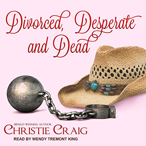 Divorced, Desperate and Dead audiobook cover art