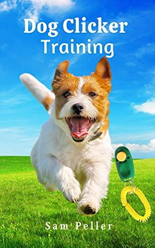 Dog Clicker Training (English Edition)