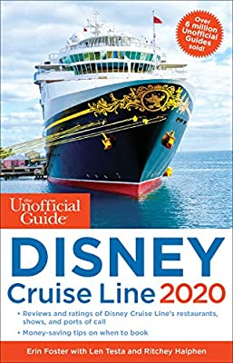 Unofficial Guide to the Disney Cruise Line 2020 (Unofficial Guides) from Unofficial Guides