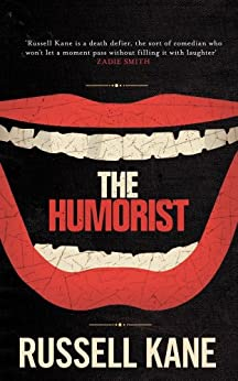 The Humorist by [Russell Kane]