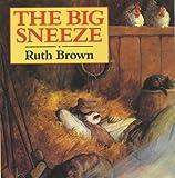 The Big Sneeze