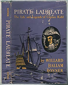 Hardcover Pirate laureate: the life & legends of Captain Kidd Book