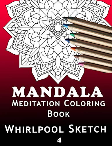 Mandala Meditation Coloring Book: Anti-stress for adults, for beginners, couples, to regain the peace of mind also suitable for singles for inner meditation