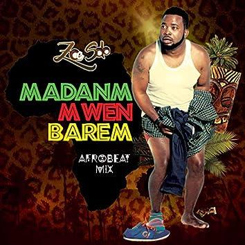 Madanm Mwen Barem (Afro Beat Mix)