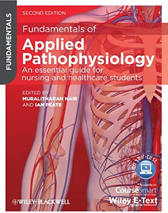 Fundamentals of Applied Pathophysiology: An Essential Guide for Nursing and Healthcare Students