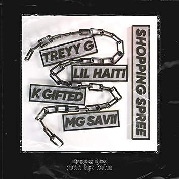 Shopping Spree (feat. Lil Haiti, K Gifted, MG Savii)