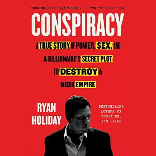 Conspiracy Audiobook By Ryan Holiday cover art