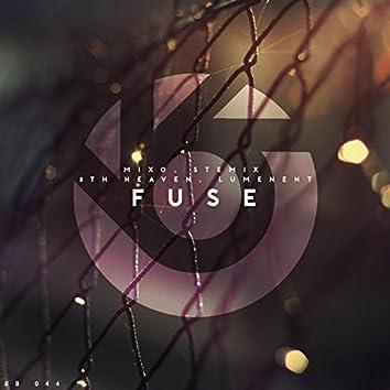 Fuse (with Stemix, 8th Heaven & Lumenent)