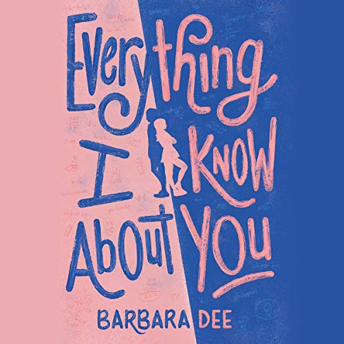 Everything I Know About You audiobook cover art