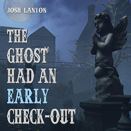 The Ghost Had an Early Check-Out cover art