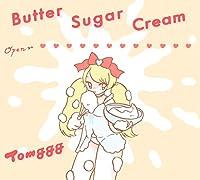 Butter Sugar Cream【初回限定お菓子の箱盤】