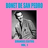 Bonet de San Pedro - Grandes Éxitos Vol. 1