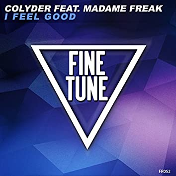 I Feel Good (feat. Madame Freak)
