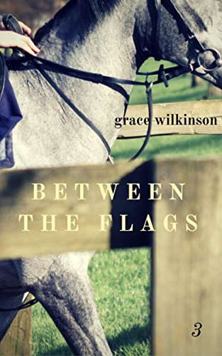 Between the Flags: (Loxwood #3) (English Edition)