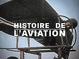 Histoire de l'aviation - Season 1