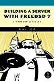 Building a Server with FreeBSD 7