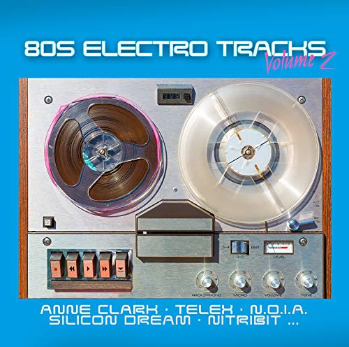 80s Electro Tracks Vol.2