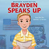 Image of Brayden Speaks Up: How One Boy Inspired the Nation
