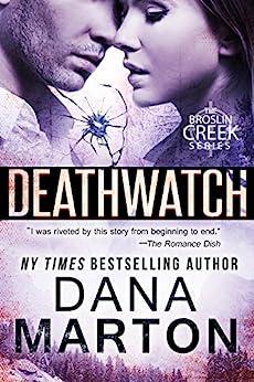 Deathwatch by [Dana Marton]