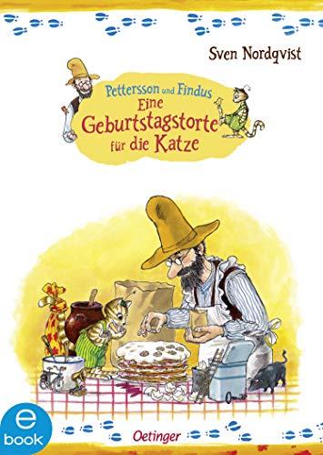 Eine Geburtstagstorte für die Katze (Pettersson und Findus)