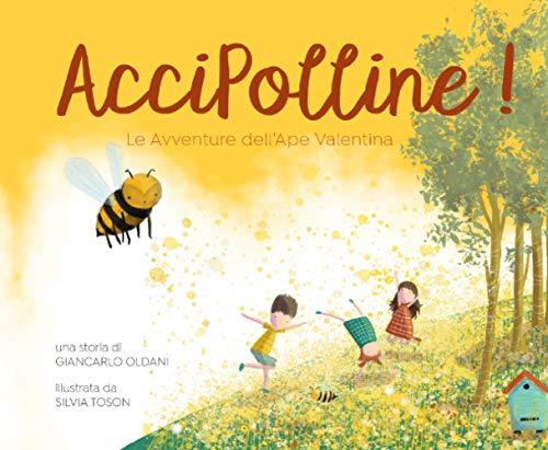 AcciPolline!: Le avventure dell'ape Valentina
