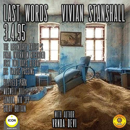 Last Words - Vivain Stanshall 3.4.95                   By:                                                                                                                                 Geoffrey Giuliano,                                                                                        Vrnda Devi                               Narrated by:                                                                                                                                 Geoffrey Giuliano                      Length: 2 hrs and 15 mins     Not rated yet     Overall 0.0