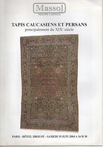 Tapis caucasiens et persans : Vente, Paris, Hôtel Drouot, salle 16, 19 juin 2004