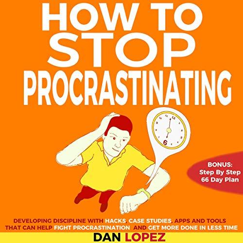 How to Stop Procrastinating audiobook cover art