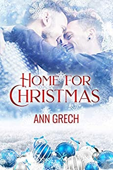 Home For Christmas: A Gay Christmas Step-brother Romance by [Ann Grech]
