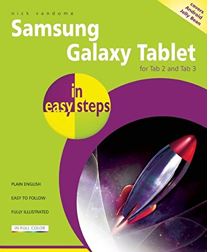 Samsung Galaxy Tablet in Easy Steps: For Tab 2 and Tab 3: Covers Android Jelly Bean