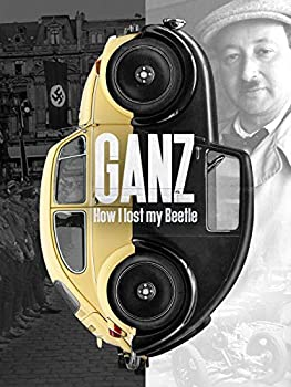 Ganz  How I Lost My Beetle