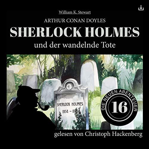 Sherlock Holmes und der wandelnde Tote cover art