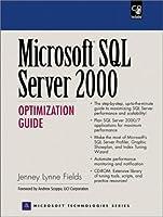 Microsoft SQL Server 2000 Optimization Guide (Prentice Hall Ptr Microsoft Technologies Series)