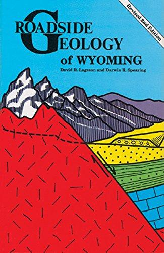 Roadside Geology of Wyoming (Roadside Geology Series)
