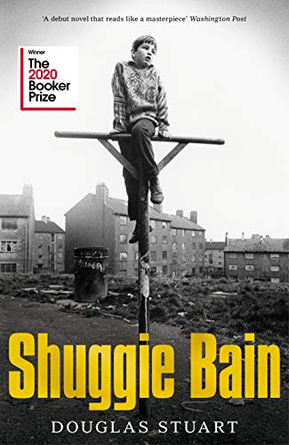 Shuggie Bain: Winner of the Booker Prize 2020