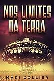 Nos Limites da Terra (Portuguese Edition)