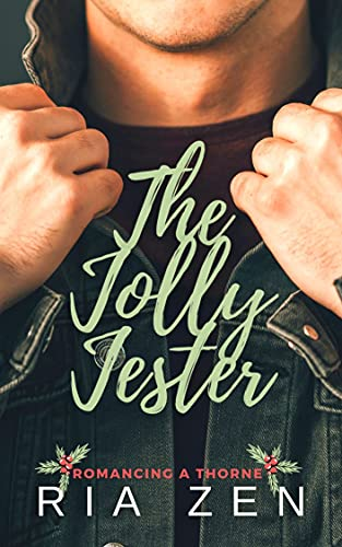 The Jolly Jester: A Clean Christmas Office Romance (Romancing a Thorne Book 1) by [Ria Zen]
