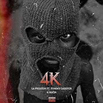 4k (feat. Tommy Cassper, MaÏja)