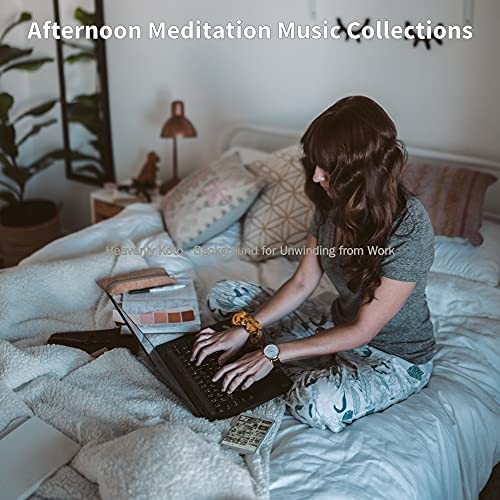 Afternoon Meditation Music Collections