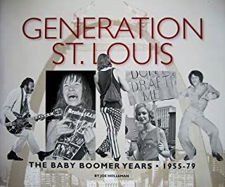 Generation St. Louis - Baby Boomer Years, 1955-79