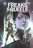 Freaks Squeele, Tome 2 - Etrange université 2/2 : Nouvelle version tout en couleurs