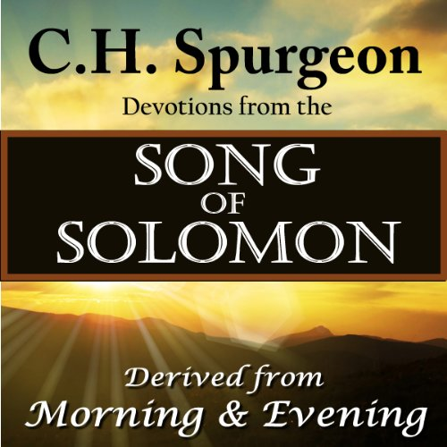 C.H. Spurgeon Devotions from the Song of Solomon audiobook cover art