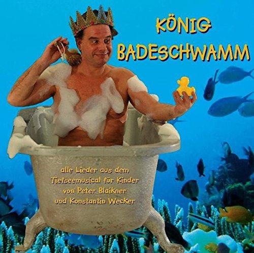 König Badeschwamm: Tiefseemusical, CD mit allen Liedern